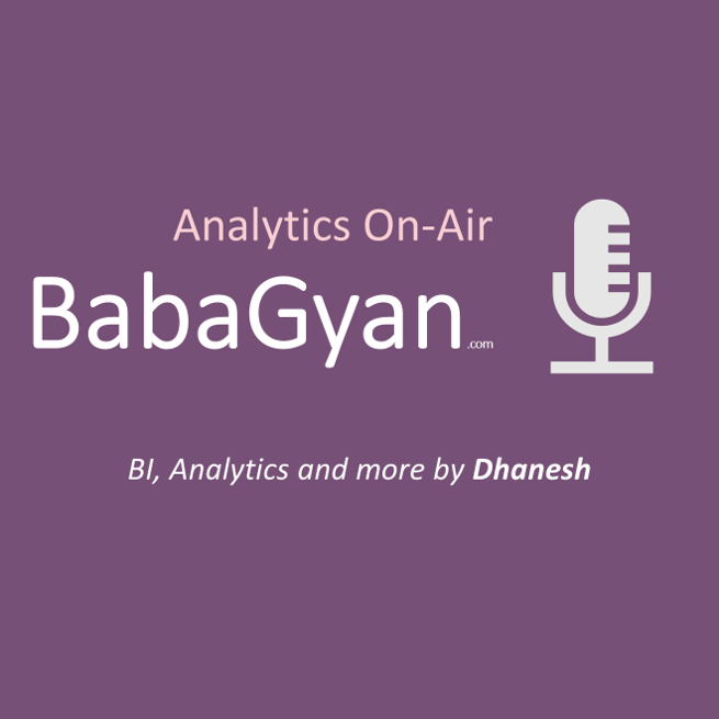 BabaGyan.com | Analytics on Air podcast | by Dhanesh